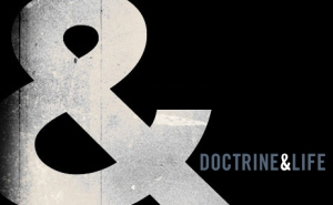 Doctrin & Life
